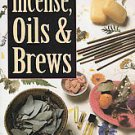 The Complete Book of Incense, Oils & Brews by Scott Cunningham (1989, Paperback)