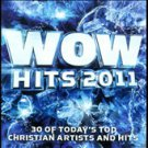 Wow Hits 2011 (CD, Oct-2010, 2 Discs, Provident Music Group)