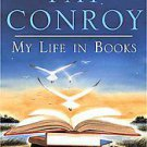 My Reading Life by Pat Conroy (2010, Hardcover)