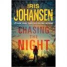 Chasing the Night by Iris Johansen (2010, Hardcover)