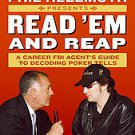 Phil Hellmuth Presents Read 'em And Reap: A Career FBI Agent's Guide to...