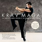 Krav Maga: An Essential Guide to the Renowned Method - for Fitness and...