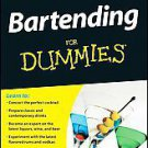 Bartending for Dummies by Ray Foley (2010, Paperback)