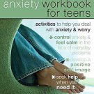 The Anxiety Workbook for Teens: Activities to Help You Deal With Anxiety &...