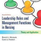 Leadership Roles and Management Functions in Nursing by Carol J. Huston and...