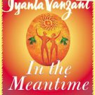 In the Meantime: Finding Yourself and the Love You Want by Iyanla Vanzant...