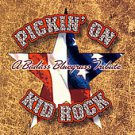 Pickin' on Kid Rock: A Badass Tribute by Pickin' On (CD, Oct-2007, CMH Records)