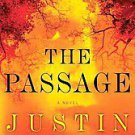 The Passage by Justin Cronin (2011, Paperback, Reprint)