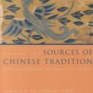 Sources of Chinese Tradition: From 1600 Through the Twentieth Century by...