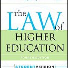 The Law of Higher Education by William A. Kaplin and Barbara A. Lee (2007,...