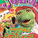 Juana La Iguana - Aventuras y Pinturas (DVD, 2003, Spanish Language Version...