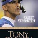 Quiet Strength by Tony Dungy and Nathan Whitaker (2007, Hardcover)