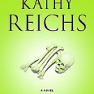 Deadly Decisions by Kathleen J. Reichs and Kathy Reichs (2001, Paperback, Rep...