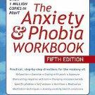 The Anxiety & Phobia Workbook by Edmund J. Bourne (2011, Paperback, Workbook)