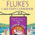 Joanne Fluke's Lake Eden Cookbook: Hannah Swensen's Recipes from the Cookie J...