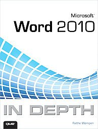Microsoft Word 2010 in Depth by Faithe Wempen (2010, Paperback)