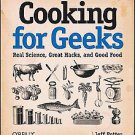 Cooking for Geeks: Real Science, Great Hacks, and Good Food by Jeff Potter...