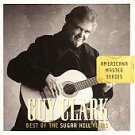 Best of the Sugar Hill Years by Guy Clark (CD, Mar-2007, Sugar Hill)