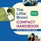 Little, Brown Compact Handbook with Exercises by Jane E. Aaron (2009,...