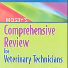 Mosby's Comprehensive Review for Veterinary Technicians by Marg Brown (2007,...
