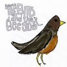 The Bird and the Bee Sides [Digipak] by Relient K (CD, Jul-2008, Gotee)
