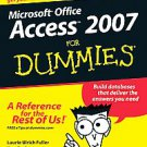 Access 2007 For Dummies by Ken Cook, John Kaufeld and LAURIE ULRICH FULLER...