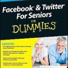 Facebook & Twitter for Seniors for Dummies by Marsha Collier (2010, Paperback)