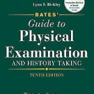 Bates' Guide to Physical Examination and History Taking + Student CD-ROM +...