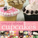 Crazy About Cupcakes (2006, Paperback)