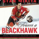 Forever a Blackhawk by Stan Mikita and Bob Verdi (2011, Hardcover)