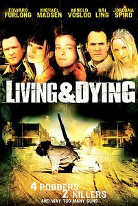 Living and Dying (DVD, 2007)