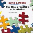 The Basic Practice of Statistics by David S. Moore (2009, Other, Student...