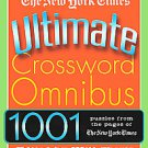 The New York Times Ultimate Crossword Omnibus: 1,001 Puzzles from the Pages o...
