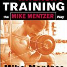High-Intensity Training by John R. Little and Mike Mentzer (2002, Paperback)