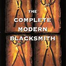 The Complete Modern Blacksmith by Alexander G. Weygers (1997, Paperback)