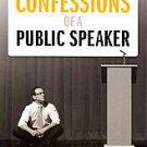 Confessions of a Public Speaker by Scott Berkun (2010, Paperback)