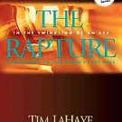The Rapture: In the Twinkling of an Eye / Countdown to the Earth's Last Days ...