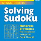 Mensa Guide to Solving Sudoku: Hundreds of Puzzles Plus Techniques to Help...