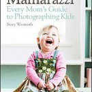 Mamarazzi by Stacy Wasmuth (2011, Paperback)