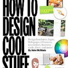 Before & After How to Design Cool Stuff by John McWade (2009, Other, Mixed...