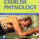 Exercise Physiology: Nutrition, Energy, and Human Performance by William D....