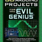30 Arduino Projects for the Evil Genius by Simon Monk (2010, Paperback)