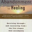 The Journey from Abandonment to Healing by Susan Anderson (2000, Paperback)