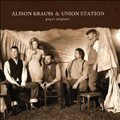Paper Airplane by Alison Krauss (CD, Apr-2011, Rounder)