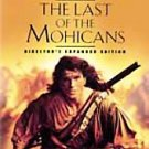 The Last of the Mohicans (DVD, 2001, Anamorphic Widescreen/ DTS)