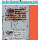 Rereading America: Cultural Contexts for Critical Thinking and Writing (2010,...
