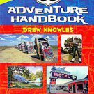 Route 66 Adventure Handbook by Drew Knowles (2011, Paperback, Revised)