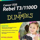 Canon Eos Rebel T3/1100d for Dummies by Julie Adair King (2011, Paperback)