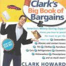 Clark's Big Book of Bargains by Clark Howard and Mark Meltzer (2003, Paperback)