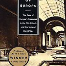 The Rape of Europa: The Fate of Europe's Treasures in the Third Reich and the...